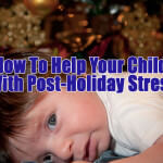 Child Custody Lawyer Long Island Post Holiday Stress