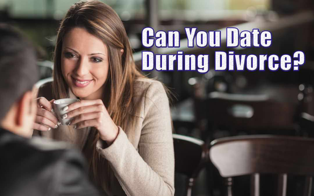Dating through divorce california