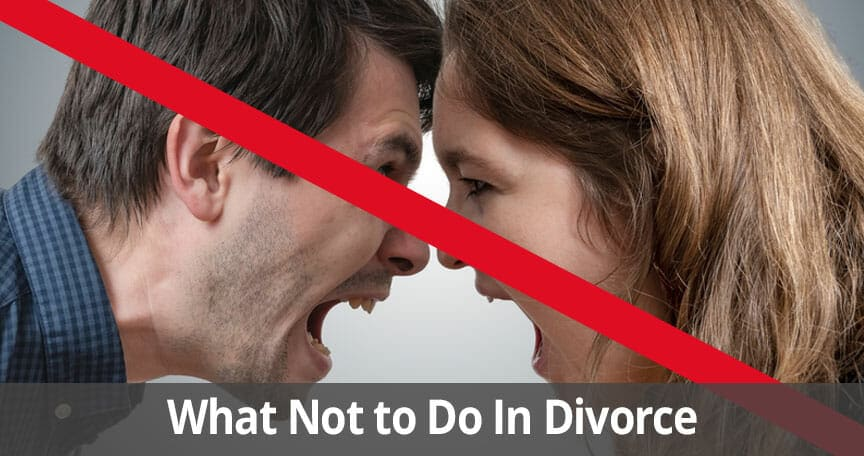 what not to do in divorce Long Island, NY